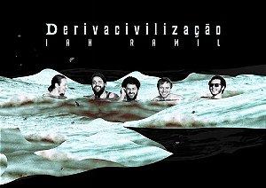 Derivacivilização (poster horizontal) - Ian Ramil
