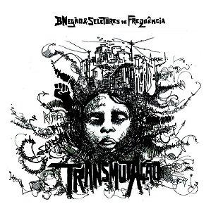TransmutAção (LP) - BNegão & Seletores de Frequência
