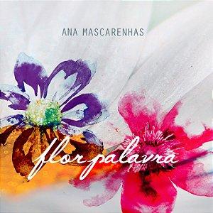 Flor Palavra (CD) - Ana Mascarenhas