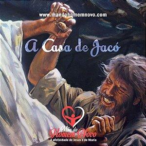Pregação - A Casa de Jacó