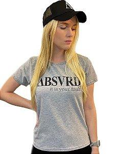 Camiseta Feminina Your Fault