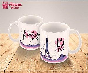 Caneca Personalizada 15 Anos Em Paris