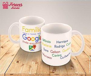 Caneca Personalizada Família Google