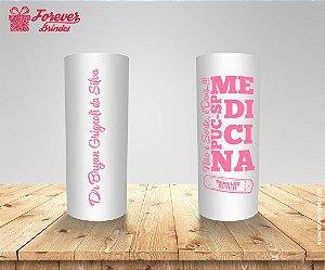 Copo Long Drink Medicina Frase