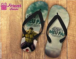 Chinelo Dia Dos Pais Mais Forte Que o Hulk