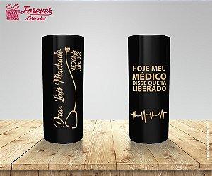 Copo Long Drink Medicina Plantão Médico Liberou