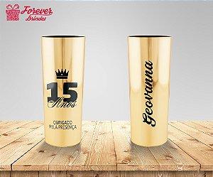 Copo Long Drink Dourado Metalizado De 15 Anos