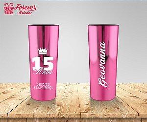 Copo Long Drink Rosa Metalizado De 15 Anos