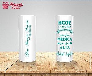 Copo Long Drink Com Frase De Medicina