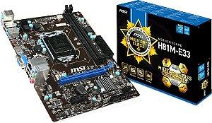Placa Mãe 1150 MSI H81M-E33 DDR3 1600MHz HDMI