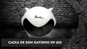 Caixa de Som Gatinho Knup KP-610