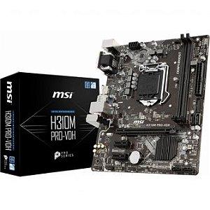 PLACA MÃE MSI H310M PRO-VDH LGA 1151 DDR4