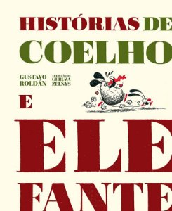 Histórias de Coelho e Elefante