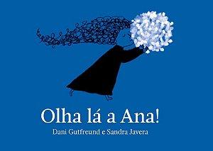 Olha lá a Ana!