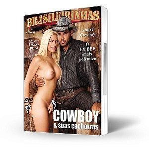 DVD Brasileirinhas Celebridades, Cowboy & Suas Cachorras com André Cowboy (ex-BBB)