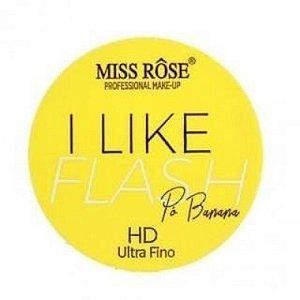 Pó Banana Hd Ultra Fino I Like Flash Miss Rôse