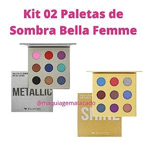 Kit 02 Paletas de Sombra Bella Femme - Metallic e Shine