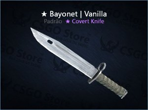 ★ Bayonet| Vanilla (Padrão)