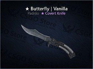 ★ Butterfly Knife | Vanilla (Padrão)