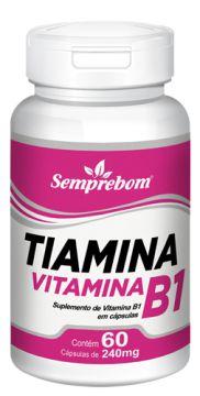 VITAMINA B1 - TIAMINA - 60 CAPSULAS - 240MG - SEMPREBOM