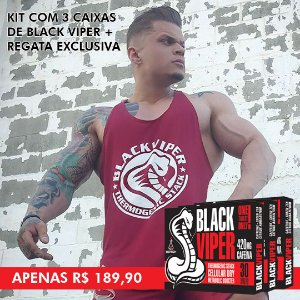 SUPER KIT COM 3 BLACK VIPER + REGATA EXCLUSIVA!
