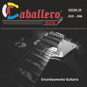 ENCORDOAMENTO P/GUITARRA (010) EGCM CABALLERO