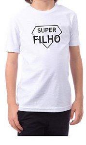 Camiseta Super Filho