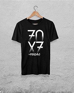 Camiseta 70X7 = Perdão