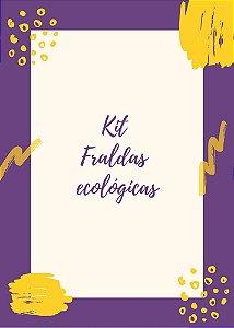 Kit Fraldas ecológicas