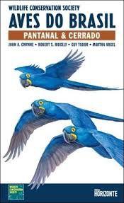 Guia de Campo Aves do Brasil - Pantanal & Cerrado