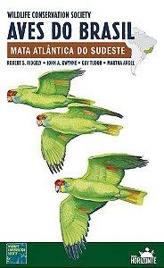 Guia de Campo Aves do Brasil - Mata Atlântica do Sudeste