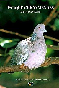 Guia das aves do Parque Chico Mendes