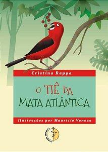 O Tiê da Mata Atlântica
