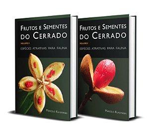 Frutos e Sementes do Cerrado: espécies atrativas para fauna