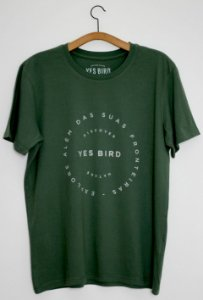Camiseta Sem Fronteiras - Yes Bird