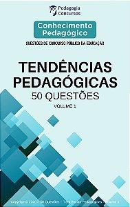 50 Questões sobre Tendências Pedagógicas - Volume 1