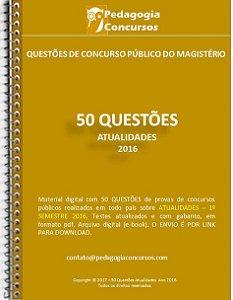 50 Questões de Atualidades 2016