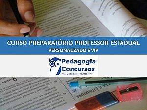Curso Preparatório para Professor Estadual Personalizado e VIP -  On line