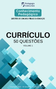 50 Questões sobre Currículo - Volume 1
