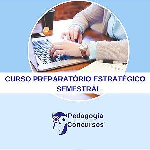 Curso Preparatório Estratégico SEMESTRAL para Professores On Line - 15ª Turma - 06 meses