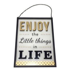"Placa de Vidro ""Enjoy the Little Things in Life"""