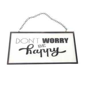 "Placa de Vidro ""Don't Worry Be Happy"""