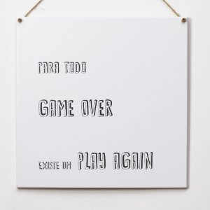 "Placa ""Para todo game over"""