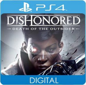 Dishonored: Death of the Outsider PS4 Mídia Digital