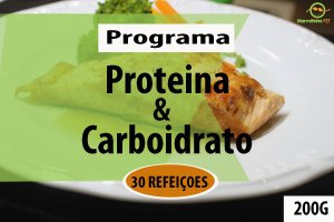 KIT 30 - PROTEINA E CARBOIDRATO