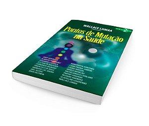 Pontos de Mutação na Saúde Vol.2