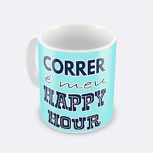 Caneca Correr é Meu Happy Hour