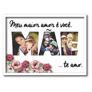 Quadro Presente Decorativo Painel De Fotos Mãe Amor Maior