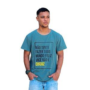 Camisa Masculina Não Tente Fazer Todo Mundo Feliz Você Não é Cuscuz