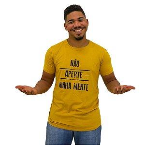 Camisa Masculina Não Aperte Minha Mente